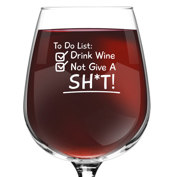 To Do List Wine Glass (12.75 oz)- Novelty Wine Gifts for Women- Wine Lover Glass w/Funny Sayings- Unique Birthday Present Wine Gift for Her, Wife, Friend- Best Gag Gift for Mom- USA Made