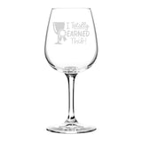 Totally Earned This Funny Wine Glass Gifts for Women- Premium Birthday Gift, Valentine's Day gift for Her, Mom, Best Friend- Unique Present Idea