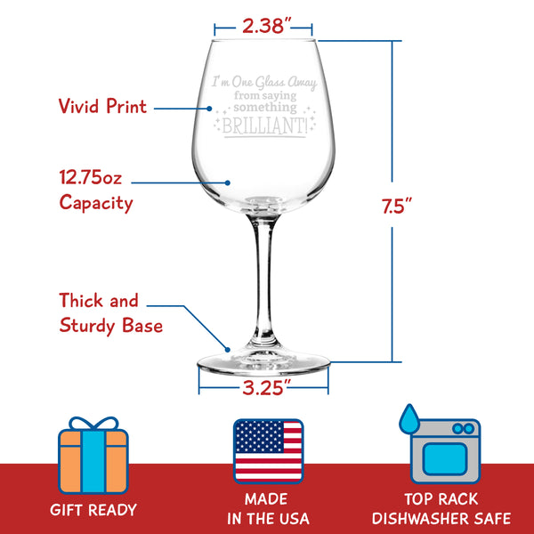 Something Brilliant Funny Wine Glass - 12.75 oz. - Made in USA