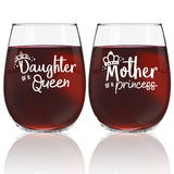 Mother-Queen Daughter-Princess Stemless Wine Glass (set of 2) - 15 oz - Made in USA