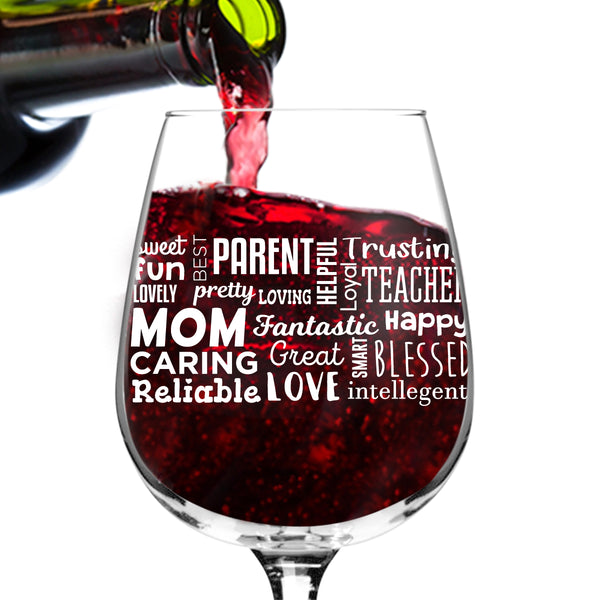 Mom Wine Glass with Affectionate, Loving Words (Front & Back) | Birthday Present for Mom | Cute Wine Glass for Mom, New Mom or Grandma | Wine Glasses for Mommy Juice | Add to New Mommy Gift Basket
