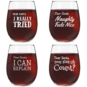 Dear Santa Funny Christmas Stemless Wine Glass (Set of 4) - 15 oz - Naughty, Cheerful Holiday Party Cups- Gift Exchange Idea to Celebrate X'mas
