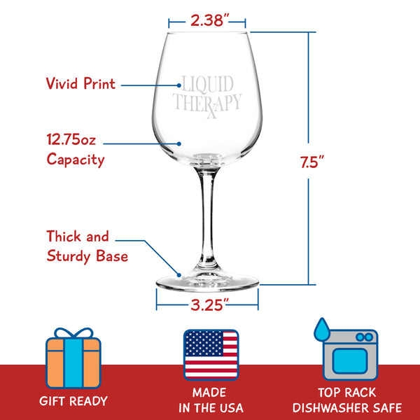 Liquid Therapy Funny Wine Glass Gift for Her Cool Present for Mom, Daughter, Sister, Aunt, Friend or Girlfriend, 12.75 oz