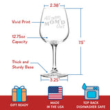 Mom'd Out! Funny Wine Glass - 12.75 oz. - Made in USA