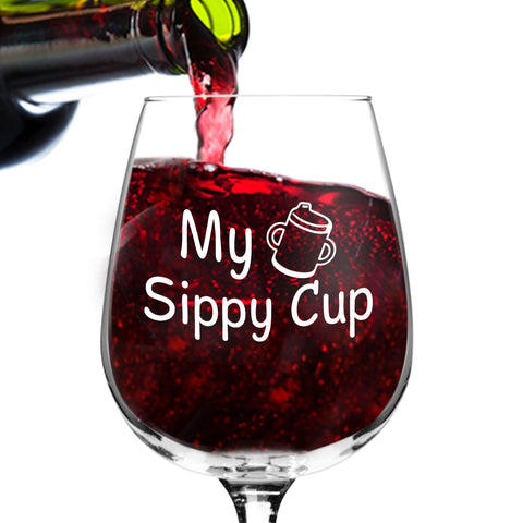 My Sippy Cup Funny Wine Glass - 12.75 oz. Wine Glass - Made in USA