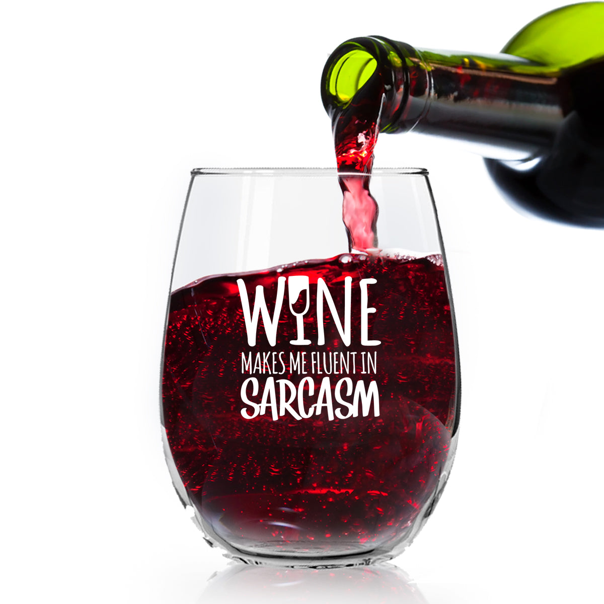 Wine Makes Me Fluent in Sarcasm Funny Stemless Wine Glass - 15 oz - Made in USA