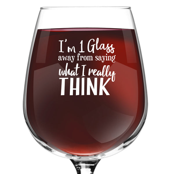 What I Really Think Funny Wine Glass