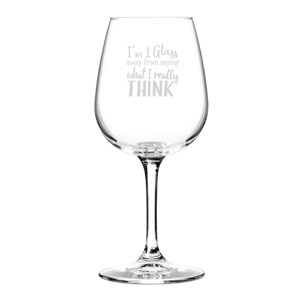 What I Really Think Funny Wine Glass for Women- Premium Birthday Gift for Her, Mom, Best Friend- Unique Present Idea