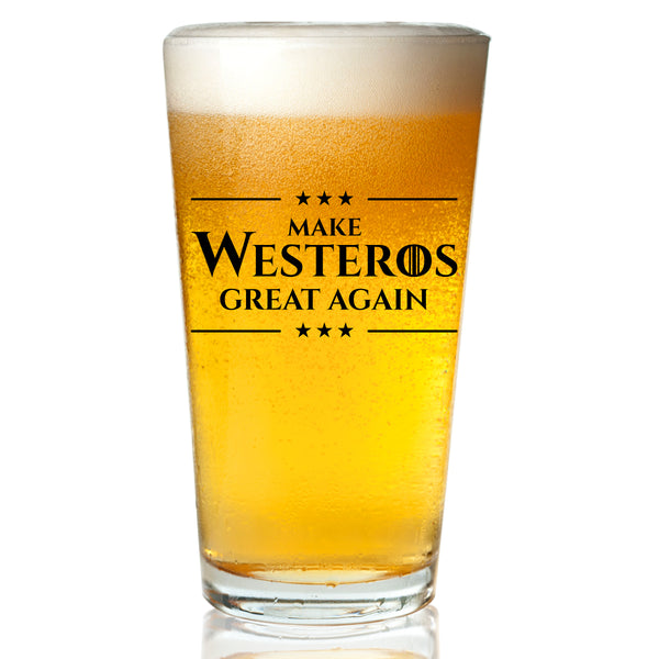 Make Westeros Great Again Beer Glass- 16 oz- Funny Novelty Beer Drinking Pint Glass- Humorous Present for Men, Husbands and Friends- GOT Watch Party Supplies- Made in USA- Inspired by Game of Thrones