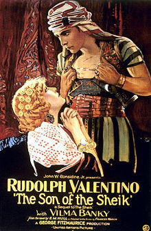 "Rudolph Valentino ""The Son of the Sheik"""