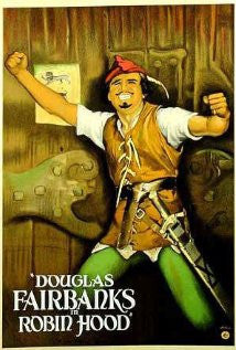 "Douglas Fairbanks as ""Robin Hood"""