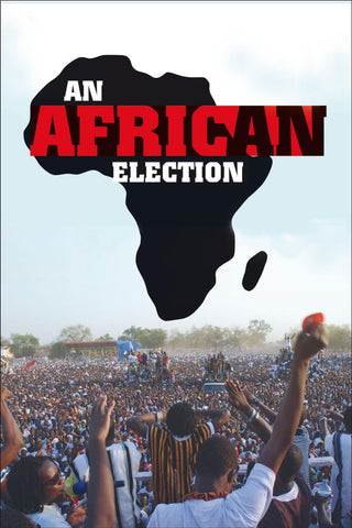 An African Election - Book a Screening