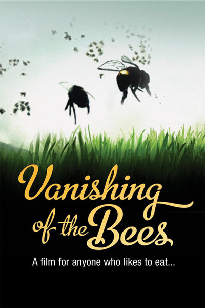 Vanishing of the Bees - Book a Screening