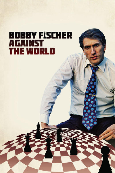 Bobby Fischer Against the World - Book a Screening
