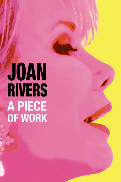 Joan Rivers: A Piece of Work - Book a Screening