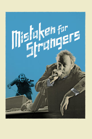 Mistaken for Strangers - Book a Screening