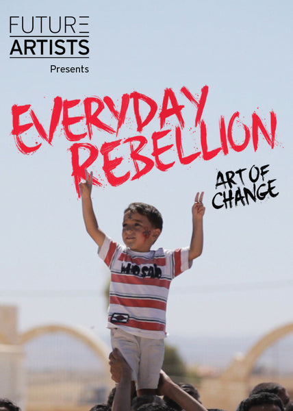 Everyday Rebellion - January 2018 Release - Book a Screening (Special offer £99)