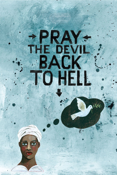 Pray the Devil Back to Hell - Book a Screening