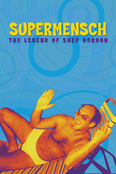 Supermensch: The Legend of Shep Gordon - Book a Screening