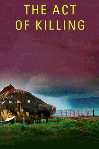The Act of Killing - Book a Screening