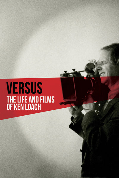 Versus: The Life and Films of Ken Loach  - Book a Screening