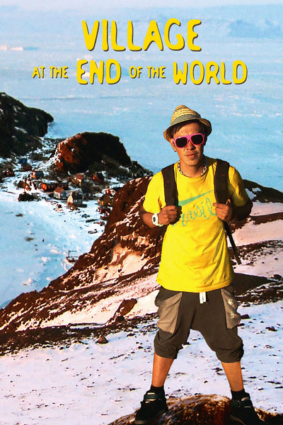 Village at the End of the World - Book a Screening