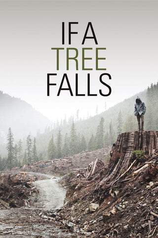 If A Tree Falls - Book a Screening