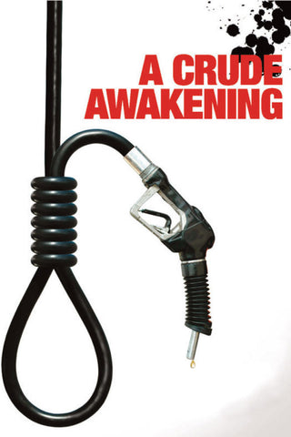 A Crude Awakening - Book a Screening