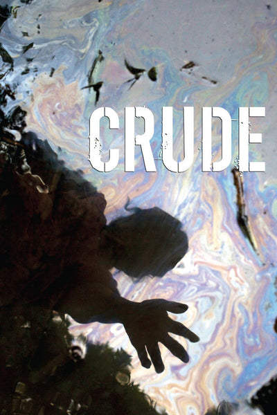Crude - Book a Screening