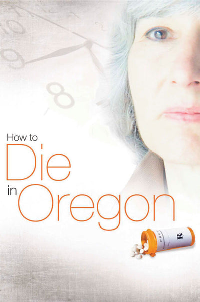 How to Die in Oregon - Book a Screening