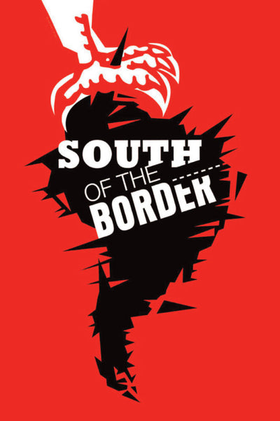 South of the Border - Book a Screening
