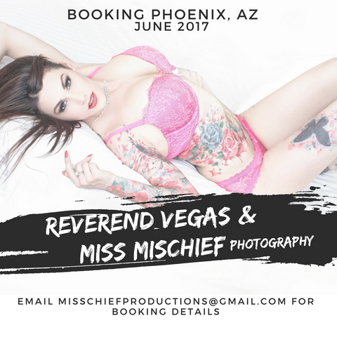 Shoot with Miss Mischief and/or Reverend Vegas | Phoenix June 2017 | Increase qty to 2 if shooting with both