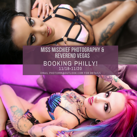 Shoot with Miss Mischief and/or Reverend Vegas Philly Nov 2017 NON Refundable