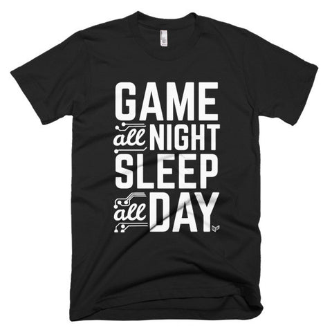 Game All Night, Sleep All Day Video Gaming Streetwear & Esport Clothing