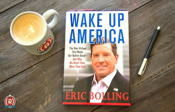 What to Read: Eric Bolling's Wake Up America Book Review