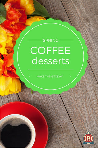 Republican Coffee: Spring Coffee Dessert Recipes