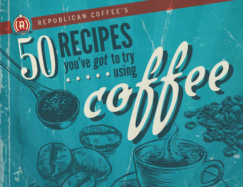 50 Coffee Recipes you HAVE to try with Republican Coffee