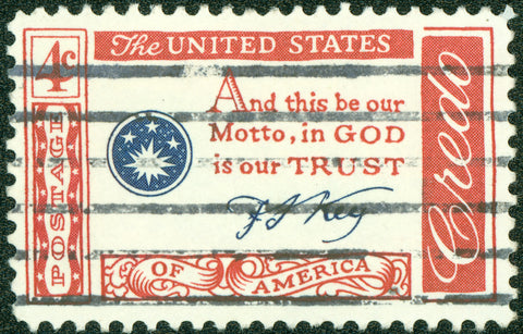 "Francis Scott Keye's lyric which became our national motto ""In God We Trust"""