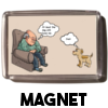 At least the dog still loves me... - Magnet