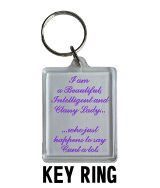 Classy Lady Who Says Cunt - Key Ring