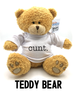 Cunt. - Teddy Bear Nav