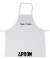 I am a cunt - Apron