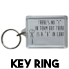 There's no I in team - Keyring