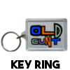 Happy Birthday you old cunt - Keyring