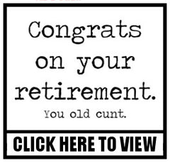 Retirement Old Cunt Design Button