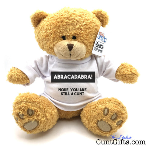 Abracadabra - Nope You Are Still a Cunt - Teddy Bear
