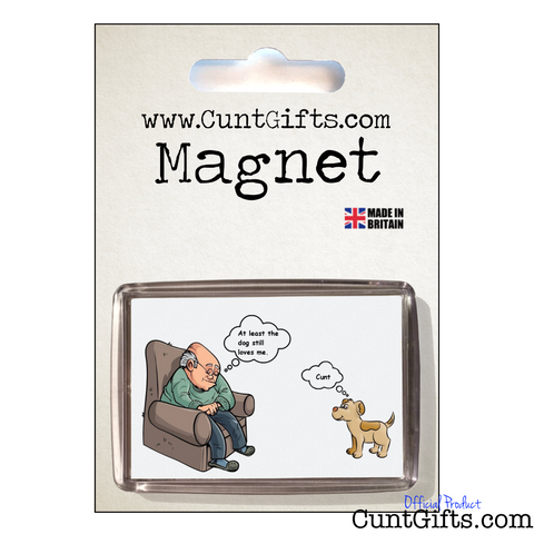 At Least the Dog Cunt - Magnet in Packaging