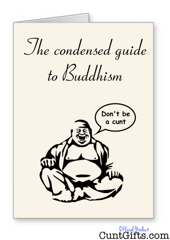 """The condensed guide to Buddhism"" - Greeting Card"