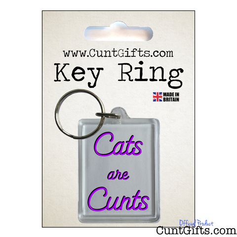 """Cats are Cunts"" - Key Ring in Packaging"