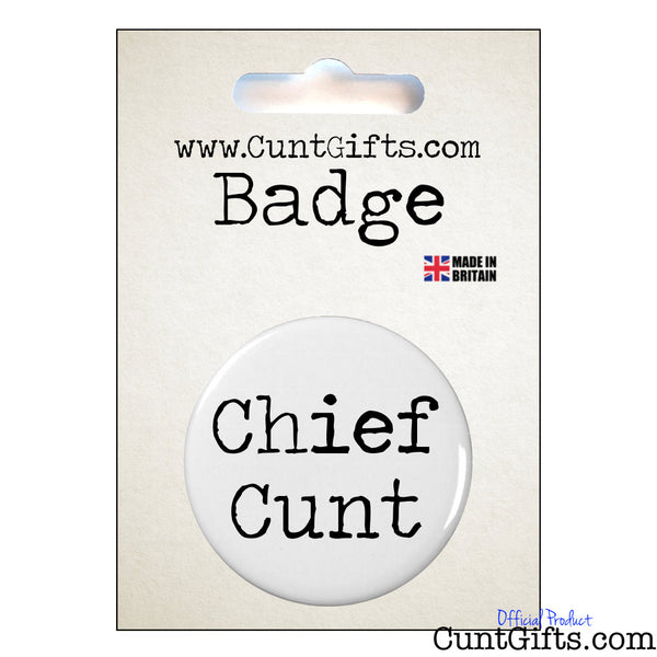 Chief Cunt 2 - Badge & Packaging